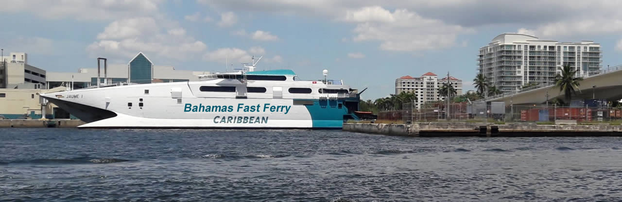 Bahama Shuttle Boat at Fort Lauderdale Cruise Port